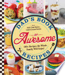 Dad S Book Of Awesome Recipes book