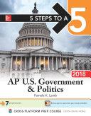 5 Steps to a 5  AP U S  Government   Politics 2018 edition