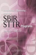 Innovation, Diversity, and the SBIR/STTR Programs: