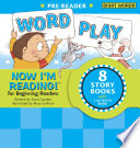 Now I m Reading  Pre Reader  Word Play