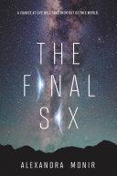 The Final Six by Alexandra Monir