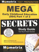 Mega Early Childhood Education  064  Secrets Study Guide  Mega Test Review for the Missouri Educator Gateway Assessments