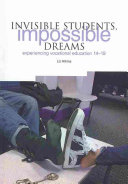 Invisible Students  Impossible Dreams