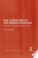 The Literature of the Indian Diaspora