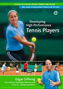 Developing High Performance Tennis Players