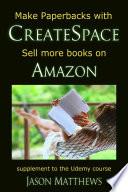 Make Paperbacks with CreateSpace