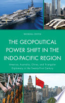 The Geopolitical Power Shift in the Indo Pacific Region