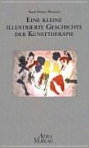 Eine kleine illustrierte Geschichte der Kunsttherapie