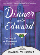 Dinner with Edward  Everyone Deserves Their Own Edward And Everyone