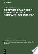 Siegfried Kracauer / Erwin Panofsky Briefwechsel 1941–1966