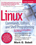 A Practical Guide To Linux Commands Editors And Shell Programming 3e