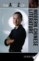 The A to Z of Modern Chinese Literature