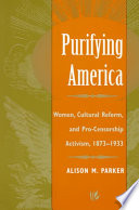 Purifying America Reform Around The Turn Of The Century And