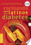 Cocinando Para Latinos Con Diabetes Cooking For Latinos With Diabetes