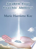 Awaken Your Psychic Abilities
