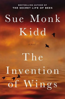 The Invention of Wings  A Novel