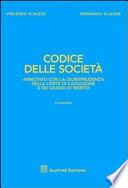 Codice delle societ    Annotato con la giurisprudenza della Corte di Cassazione e dei giudici di merito