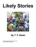 Likely Stories : written between 2004 and the present...