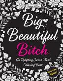 Big  Beautiful  Bitch   Black Paper Edition