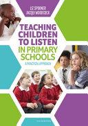 Teaching Children to Listen in Primary Schools
