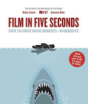 Film in Five Seconds The Time To Watch A Film From