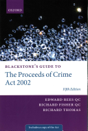 Blackstone s Guide to the Proceeds of Crime Act 2002
