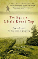 Ebook Twilight at Little Round Top Epub Glenn W. LaFantasie Apps Read Mobile
