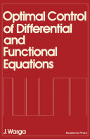 Optimal Control of Differential and Functional Equations