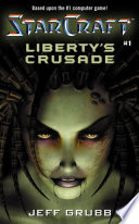 Liberty's Crusade : confederacy of terran exiles is locked in...