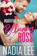 Marrying My Billionaire Boss Book PDF