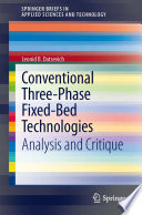 Conventional Three Phase Fixed Bed Technologies
