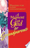 A Moment with God for Grandparents