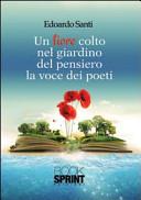 Un fiore colto nel giardino del pensiero  La voce dei poeti