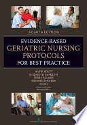Evidence Based Geriatric Nursing Protocols for Best Practice