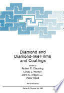 Diamond and Diamond like Films and Coatings