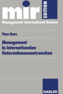 Management in internationalen Unternehmensnetzwerken