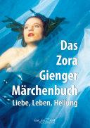 Das Zora Gienger Märchenbuch
