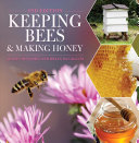 Keeping Bees & Making Honey