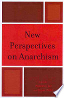 New Perspectives on Anarchism