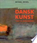 Dansk kunst i det 20    rhundrede