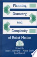 Planning  Geometry  and Complexity of Robot Motion