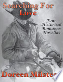 Searching for Love  Four Historical Romance Novellas