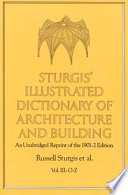 Sturgis  Illustrated Dictionary of Architecture and Building