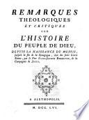 Remarques théologiques et critiques sur l'Histoire du peuple de Dieu [...] par le pere Isaac-Joseph Berruyer
