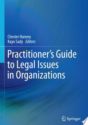 Practitioner's Guide to Legal Issues in Organizations - ISBN:9783319111438