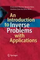 An Introduction to Inverse Problems with Applications