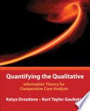 Quantifying the Qualitative