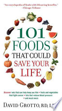 101 Foods That Could Save Your Life
