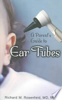A Parent S Guide To Ear Tubes