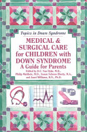 Medical & Surgical Care for Children with Down Syndrome